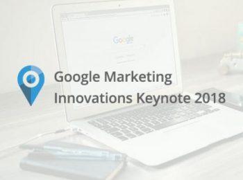 Google Marketing Innovations Keynote 2018