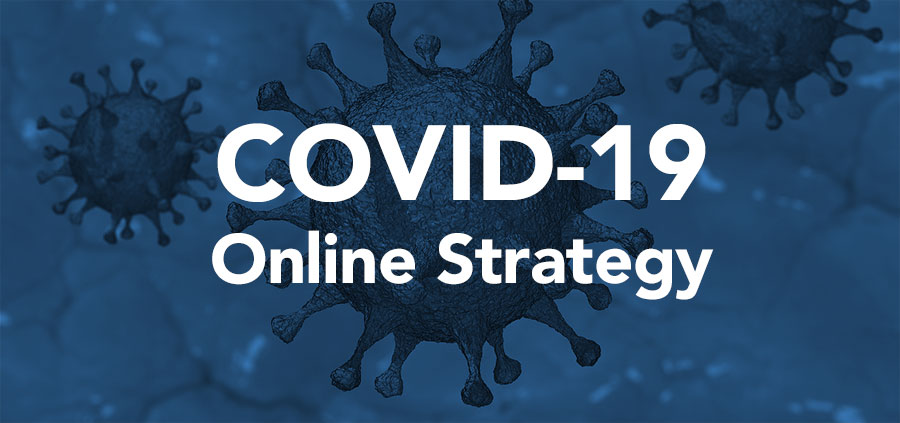 COVID-19 Online Strategy