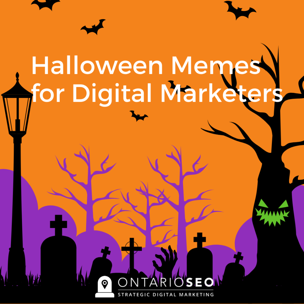 Halloween Memes for Digital Marketers
