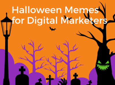Halloween Memes for Digital Marketers